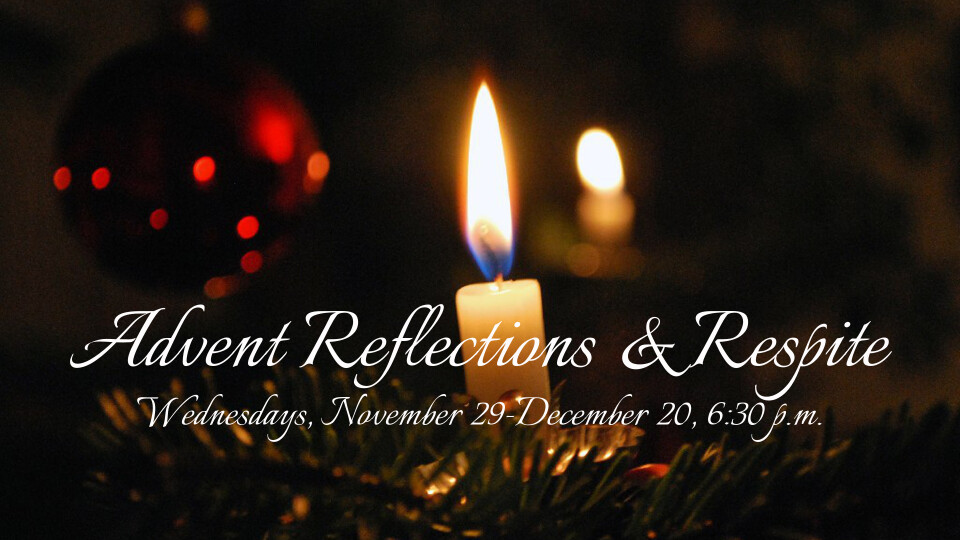 Advent Reflections & Respite