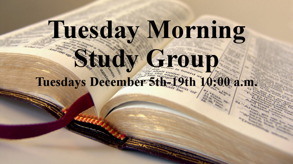Tuesday Morning Study Group