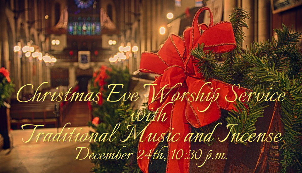 Christmas Eve Worship Service with Traditional Music and Incense